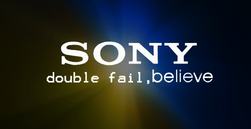 sony double fail