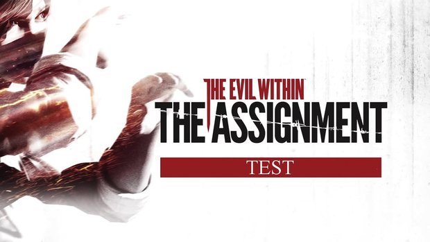 The Evil Within - The Assignment Test: Der Horror geht weiter