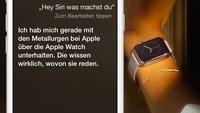 Apple Watch: Siri fördert Aluminium und freut sich auf die Uhr