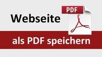 Webseite als PDF speichern: so geht's