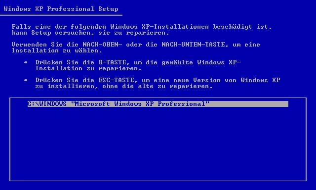 Mit der R-Taste wird die bestehende XP-Installation repariert.