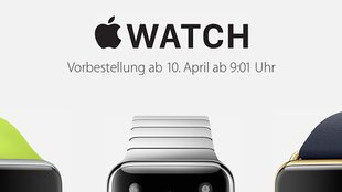 Apple Watch: Vorbestellung am 10. April ab 9:01 Uhr