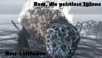 Bloodborne: Rom, die geistlose Spinne - Boss-Leitfaden