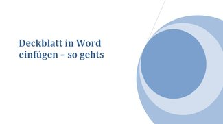 Deckblatt in Word einfügen – so gehts