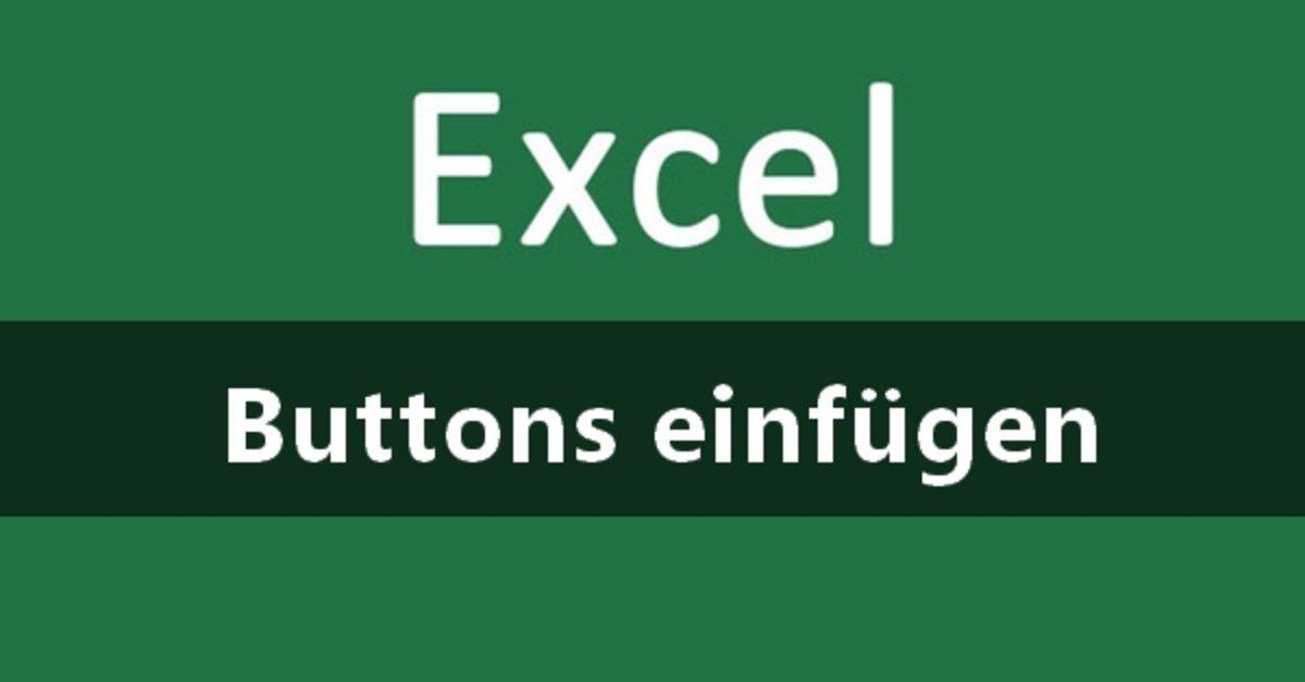 Excel: Button einfügen und Makro erstellen – so geht\'s – GIGA