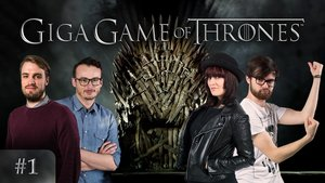 GIGA Game(s) of Thrones - Episode 1
