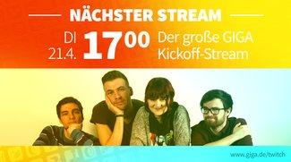 GIGA GAMES LIVE: Schaut euch unseren Trailer zum Twitch-Start an