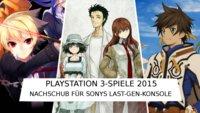 PS3-Spiele 2015: Nachschub für Sonys Last-Gen-Konsole