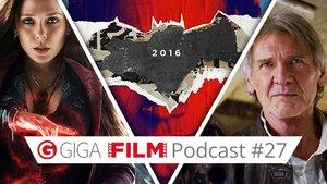 radio giga: Der GIGA FILM Podcast #27 – mit Star Wars 7, Avengers 2 & Batman v Superman