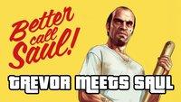 GTA V: Trevor kriegt bei Better Call Saul auf die Fresse