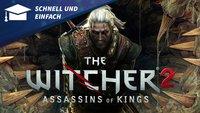 Schnell und Einfach: Zusammenfassung von The Witcher 2