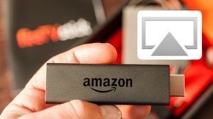 AirPlay mit dem Fire TV (Stick) – eine Alternative für Apple TV?