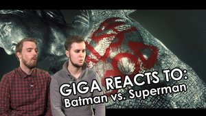 GIGA reacts to Batman v Superman Trailer