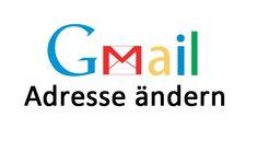 Gmail-Adresse ändern – So geht's
