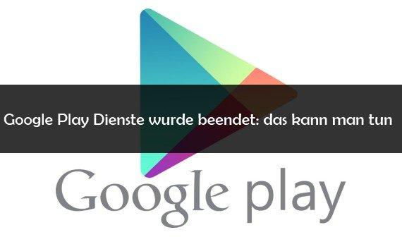 tablet google play dienste angehalten