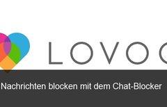 Lovoo: Chat-Blocker einrichten...