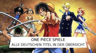 One Piece-Spiele: Alle Titel in der Übersicht!