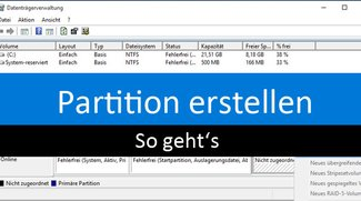 Partition erstellen – So geht's in Windows 10, 7, 8