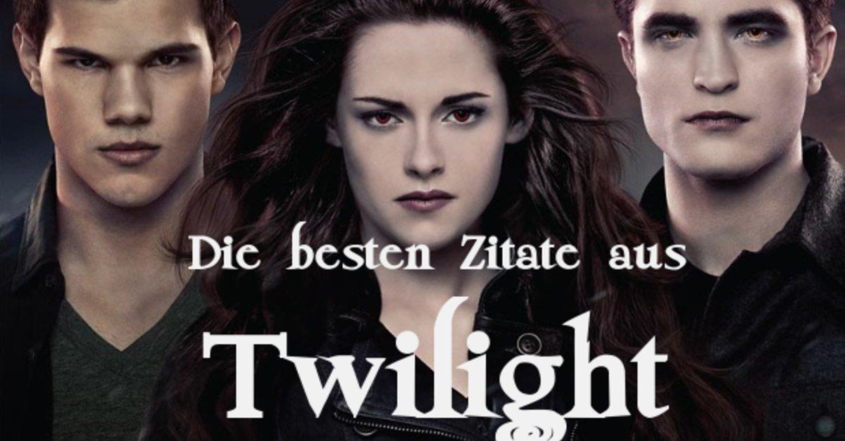 Die besten Zitate aus Twilight: Die bekanntesten Sprüche aus der