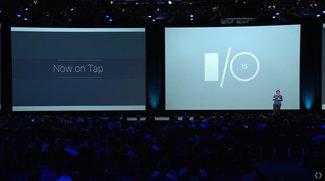 "Google ""Now on Tap"": Digitaler Assistent erhält weitere kontextuelle Funktionen [I/O 2015]"