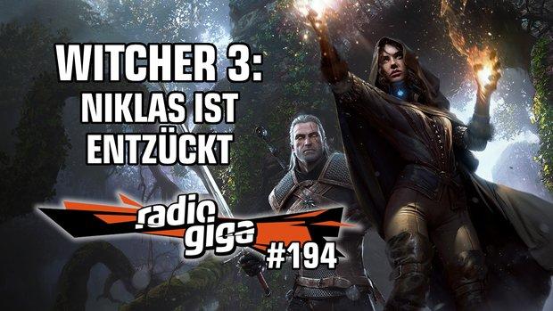 radio giga #194: Fallout 4, Bloodstained, neues von Konami und The Witcher 3
