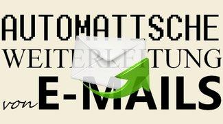 Thunderbird- & Outlook-Weiterleitung: E-Mails automatisch weiterleiten