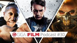 radio giga: GIGA FILM Podcast #30 –  mit Captain America 3, Mad Max & The Newsroom