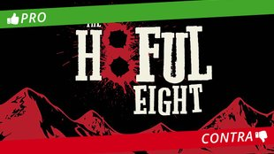 Pro & Contra: Quentin Tarantinos The Hateful Eight