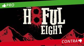 Pro & Contra: Quentin Tarantinos The Hateful Eight