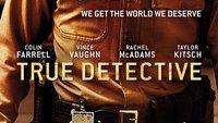 True Detective Staffel 2: Neuer Trailer gibt weitere Einblicke
