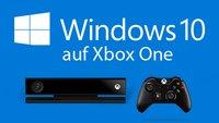 Windows 10 auf Xbox One nutzen