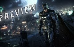 Batman Arkham Knight Preview:...