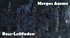 Bloodborne: Mergos Amme - Boss-Leitfaden