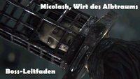 Bloodborne: Micolash, Wirt des Albtraums - Boss-Leitfaden