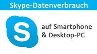 Skype-Datenverbrauch: Wie viel Datenvolumen zieht die App?