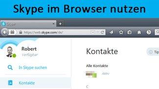 Skype im Browser nutzen: So geht's mit Skype for Web