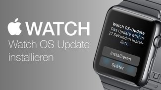 Watch OS-Update auf Apple Watch installieren – so geht's