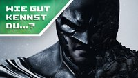 Wie gut kennst du Batman Arkham-Series? (Quiz)