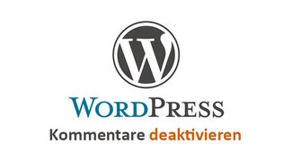 Wordpress: Kommentare deaktivieren – so geht's