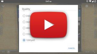 YouTube für Android: Wiedergabe mit 60 Bildern pro Sekunde wird ausgerollt -- bald auch für Live-Streams