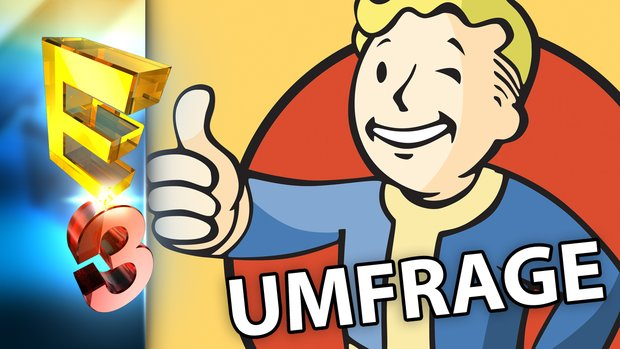 E3 2015: Was waren eure Highlights? (Umfrage)