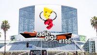 radio giga #196: E3 2015 - Vorfreude, Spekulationen & Wünsche!