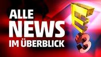 E3 2015: Alle News in der Übersicht!