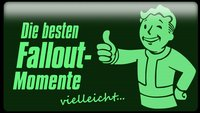 Verstrahlt, aber cool: Die besten Fallout-Momente