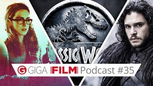 radio giga: GIGA FILM Podcast #35 – mit Jurassic World, Game of Thrones & Sense8