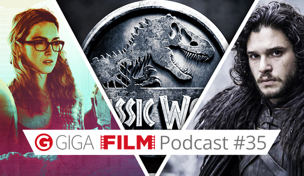 radio giga: GIGA FILM Podcast #35 – mit Jurassic World, Game of Thrones & Sense8