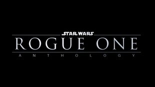 Star Wars Rogue One: Viele Details zum Star-Wars-Spin-off enthüllt