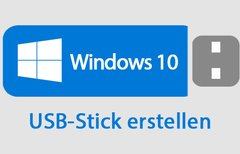 Windows 10 von USB-Stick...