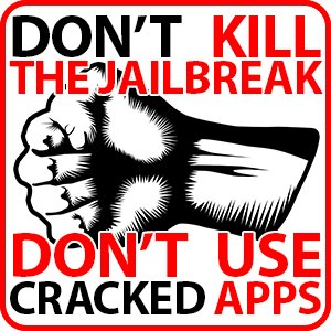 Don't kill the jailbreak, don't use cracked apps