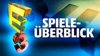 E3 2015: Alle Spiele im Überblick - Die potentiellen und sicheren Kandidaten